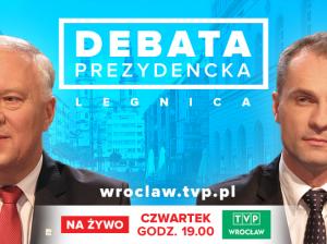 Debata prezydencka TVP Wrocław - Legnica
