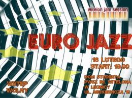 Lutowe jammowanie pod hasłem Euro Jazzu